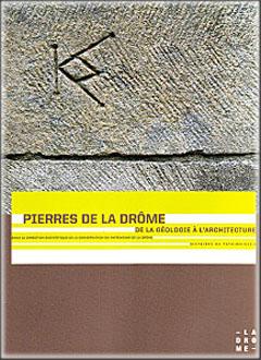 Couverture Pierres de la Drôme. De la géologie à l'architecture