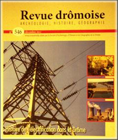 N° 546 décembre 2012 : « Histoire de l'électrification dans la Drôme »