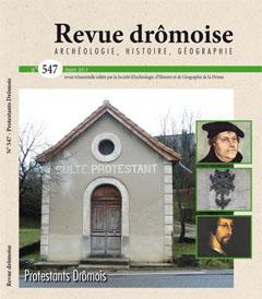 N° 547 - mars 2013 : « Protestants Drômois »