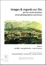 Couverture Images & regards sur Die par les cartes postales et les photographies anciennes